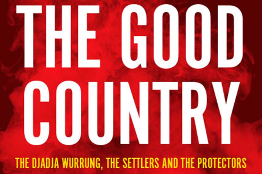 Festival Book Review: The Good Country by Bain Attwood